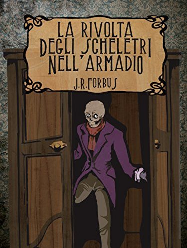 La rivolta degli scheletri nell'armadio